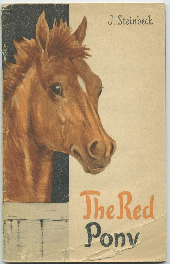 Ryzhii Poni [Soviet edition of The Red Pony]. John Steinbeck.