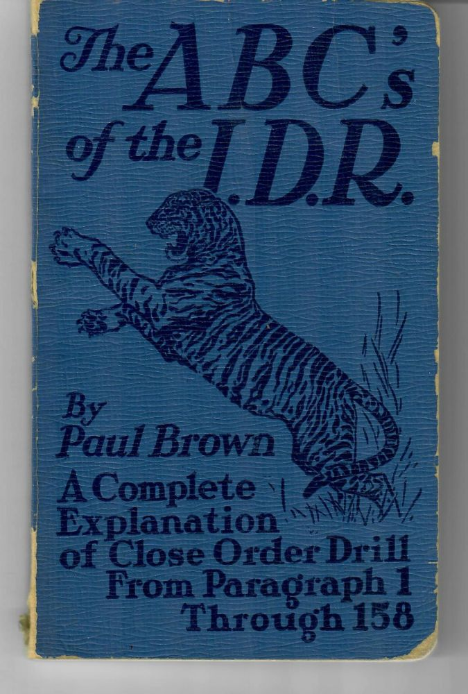 The ABC's of the I.D.R. [1940 1st ed.]. Paul Brown.