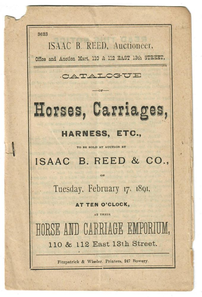 Catalogue of Horses, Carriages, Harness, Etc. [1891]. Isaac B. Reed, auctioneer.