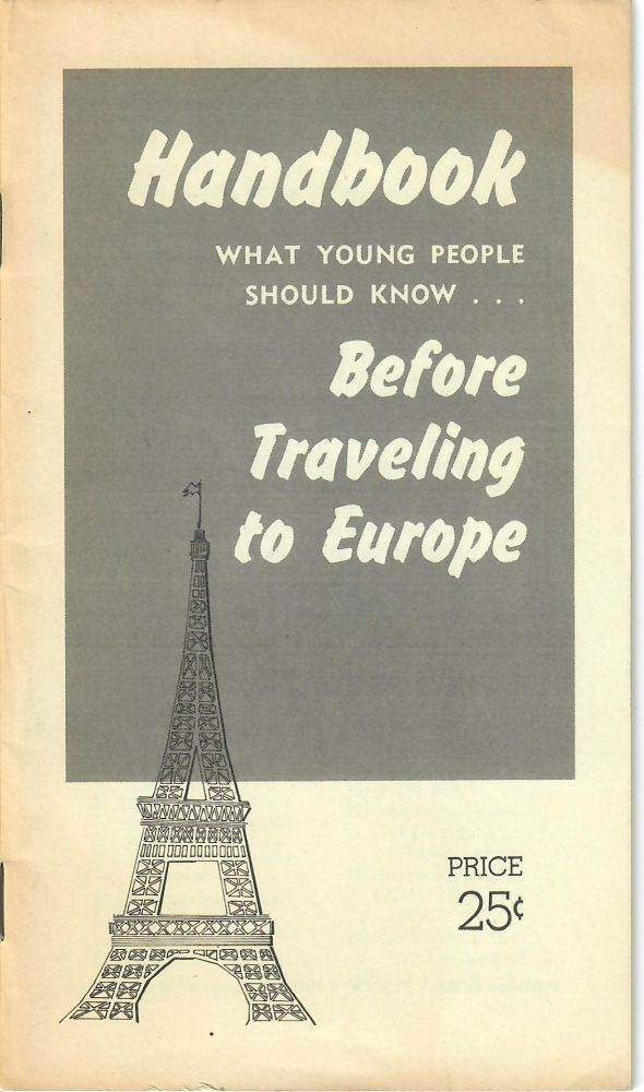 Handbook; What Young People Should Know . . . Before Traveling to Europe. Daily Student Tours.