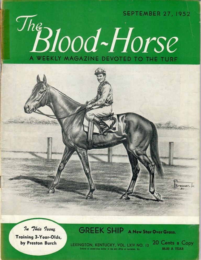 The Blood-Horse: September 27, 1952 [Native Dancer, Whirlaway]. authors.