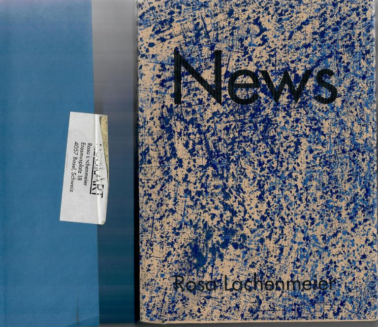 News [1 of 60 signed copies]. Rosa Lachenmeier.