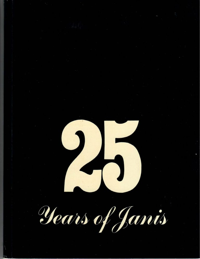 25 Years of Janis; Part 1: From Picasso to Dubuffet; From Brancusi to Giacometti. Sidney Janis Gallery.