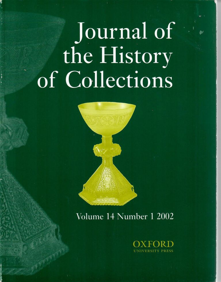 The Making of the South Kensington Museum [in Journal of the History of Collections]; Curators, Dealers and Collectors at Home and Abroad. Charlotte Gere, guest eds Carolyn Sargentson.