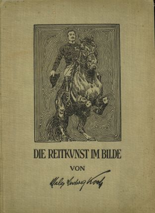 Die Reitkunst im Bilde [supplement]. Ludwig Koch