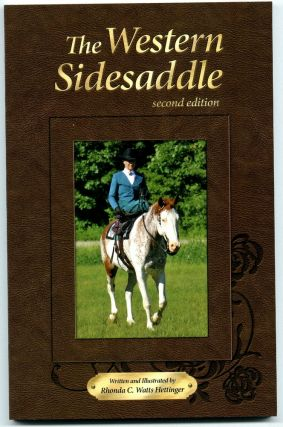 The Western Sidesaddle [2nd ed.]