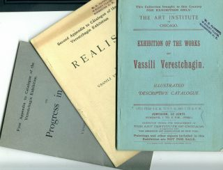Exhibition of the Works of Vassili Verestchagin + 2 Appendixes. American Art Association Art...