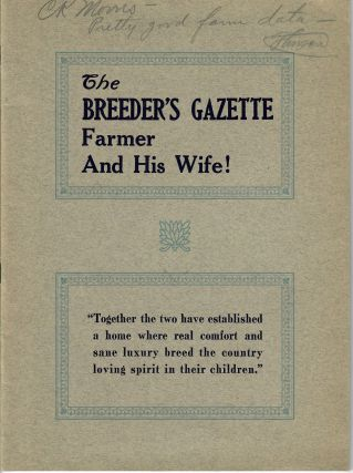 The Breeder's Gazette Farmer and His Wife! [cover title]. Virginia C. Meredith