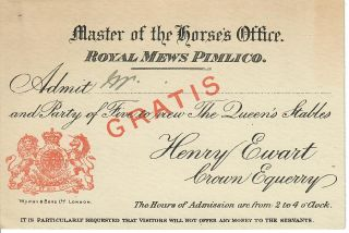 Admission Ticket]. Pimlico Master of the Horse's Office. Royal Mews