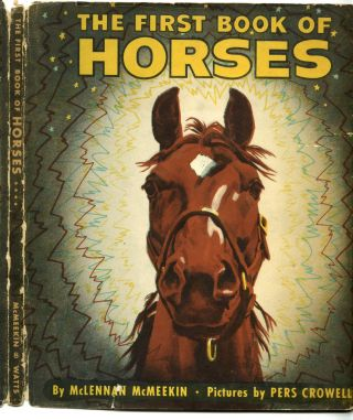 The First Book of Horses. McLennan McMeekin